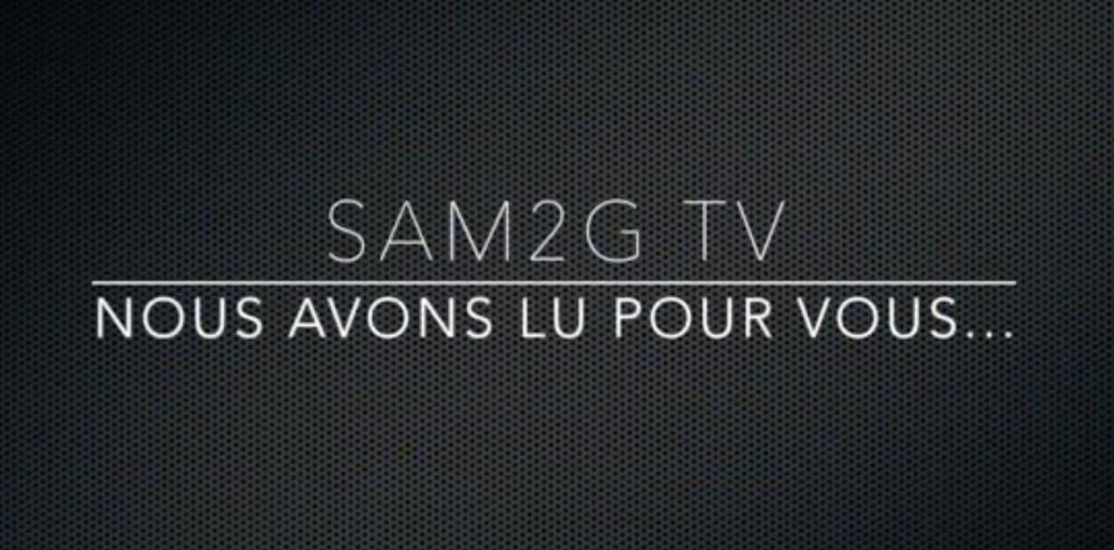 Nouvelle émission SAM2G – TV !
