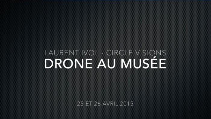 SAM2G-TV : Drone au Musée !