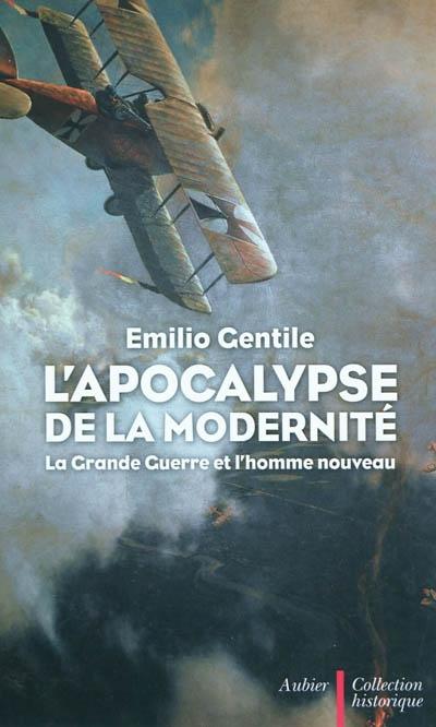 «L'apocalypse de la modernité» : une lecture incontournable