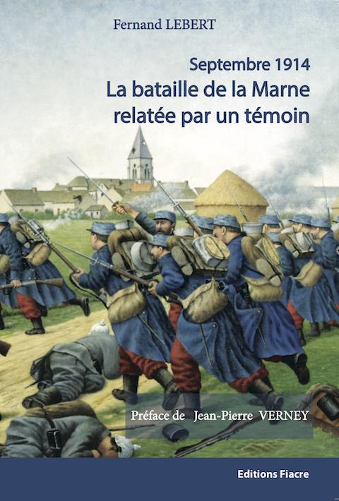 «Septembre 1914, la bataille de la Marne relatée par un témoin»